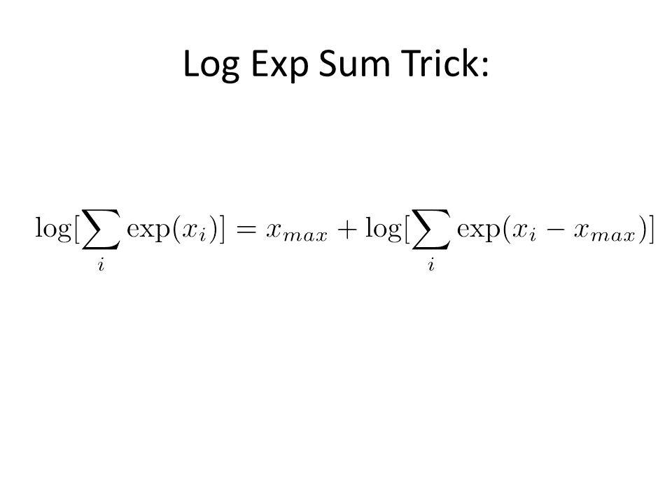 Log Exp Sum Trick: