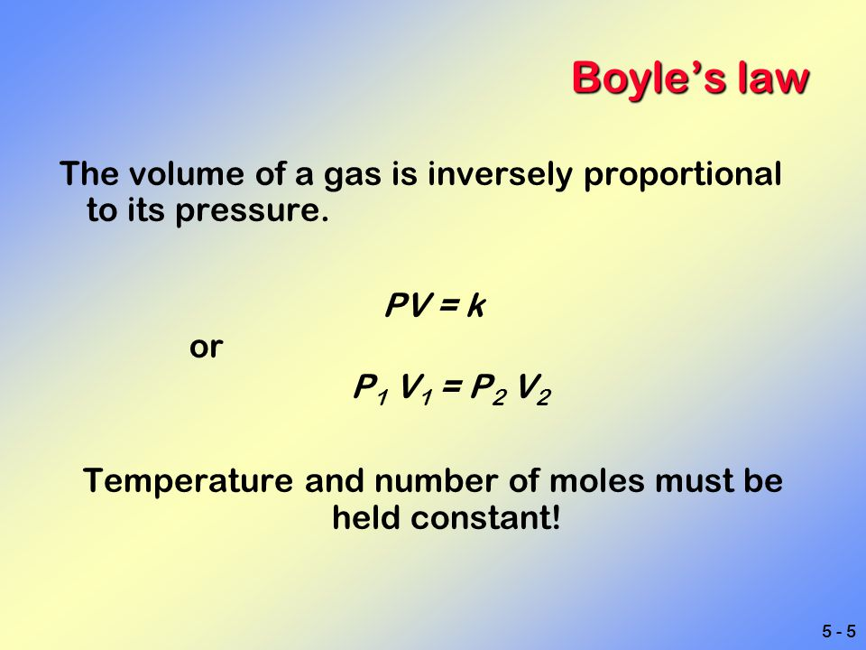 5 - 36 Ideal gas law P1V1n1T1P1V1n1T1 = R = P2V2n2T2P2V2n2T2 This one equation says it all.