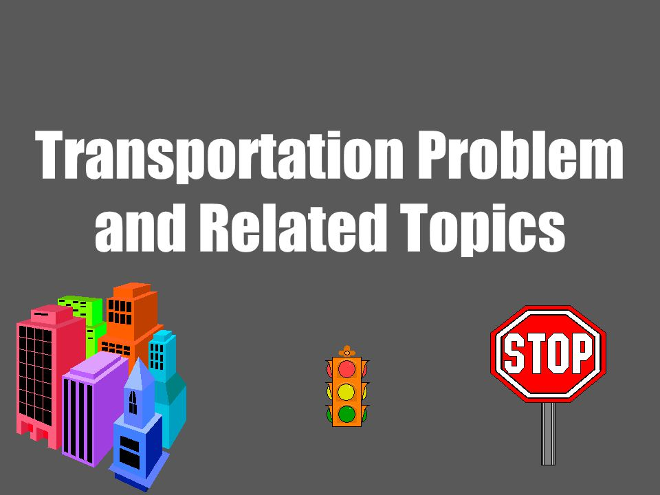 22 Ardavan Asef-Vaziri June-2013Transportation Problem and Related Topics ≤ for Supply, ≥ for Demand unless Some Equality Requirement is Enforced