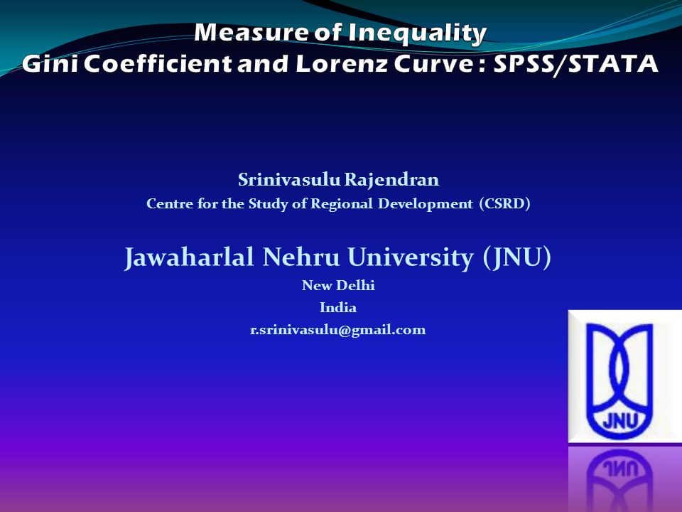 Srinivasulu Rajendran Centre for the Study of Regional Development (CSRD) Jawaharlal Nehru University (JNU) New Delhi India r.srinivasulu@gmail.com