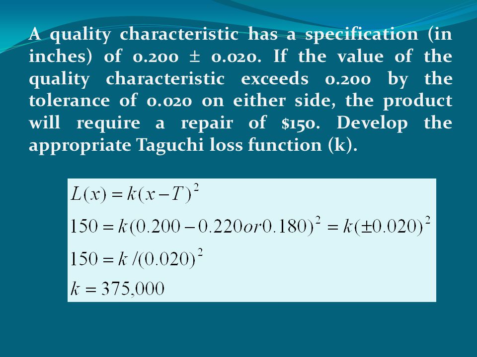 A quality engineer has a manufacturing specification (in cm) of 0.200 plus or minus 0.050.