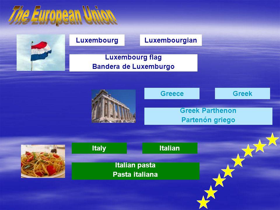 Luxembourg Luxembourg flag Bandera de Luxemburgo Luxembourgian GreeceGreek Greek Parthenon Partenón griego ItalyItalian Italian pasta Pasta italiana