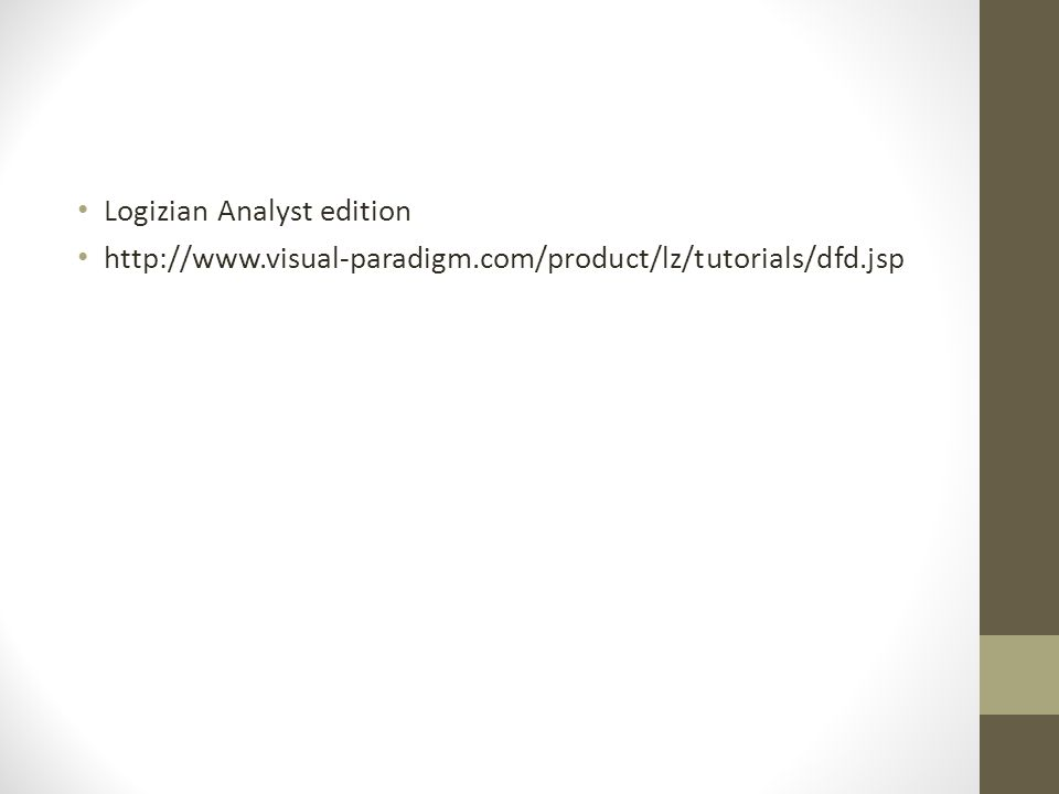 Logizian Analyst edition http://www.visual-paradigm.com/product/lz/tutorials/dfd.jsp