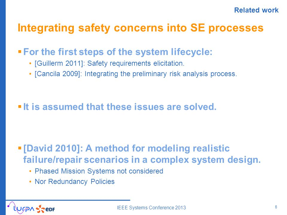 Integrating safety concerns into SE processes  For the first steps of the system lifecycle: [Guillerm 2011]: Safety requirements elicitation.