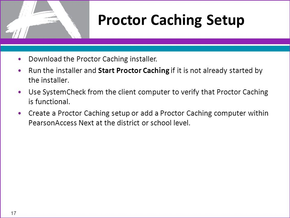 Download the Proctor Caching installer.