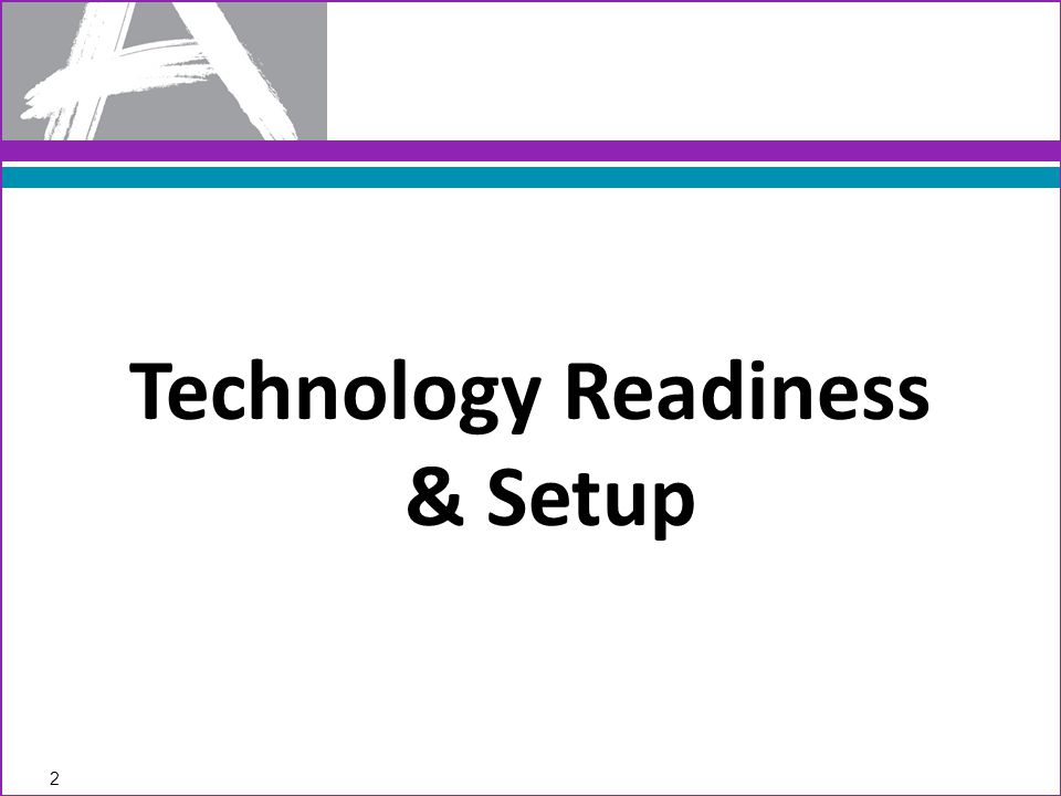 Technology Readiness & Setup 2