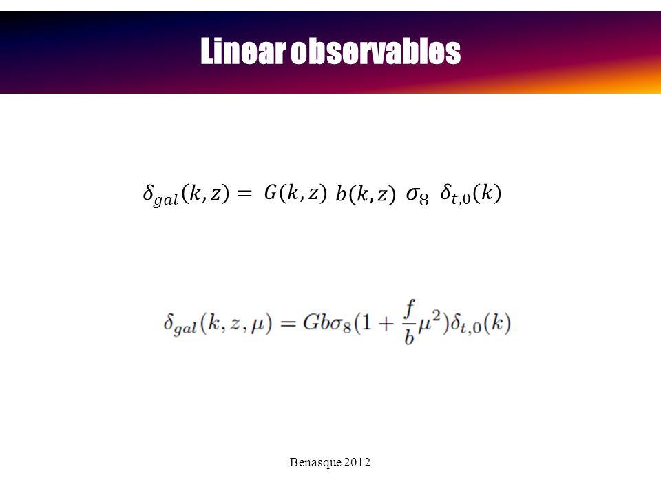 Benasque 2012 Linear observables