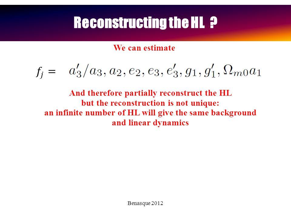 Benasque 2012 Reconstructing the HL .