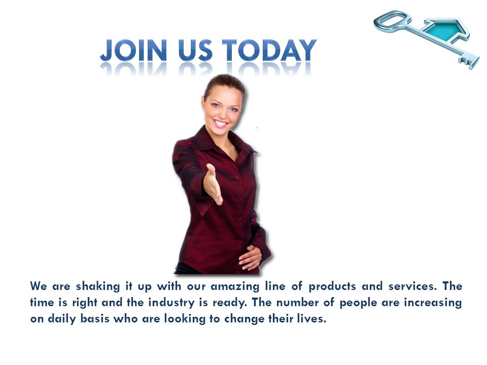 We are shaking it up with our amazing line of products and services.