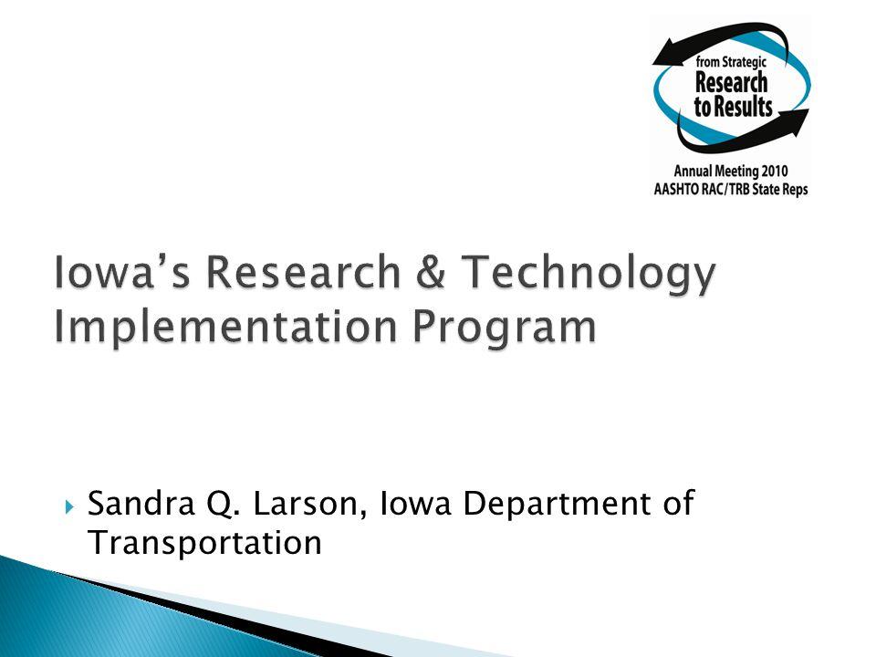  Sandra Q. Larson, Iowa Department of Transportation