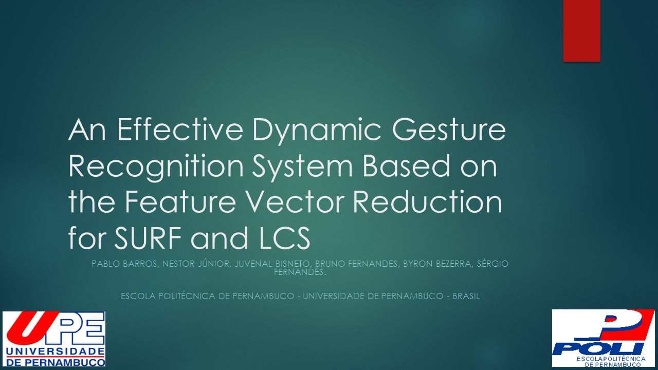 RPPDI Dynamic Gesture Recognition Database  Dynamic Gesture  Frame Sequences  Represent one Gesture  http://rppdi.ecomp.poli.br/gesture/database/
