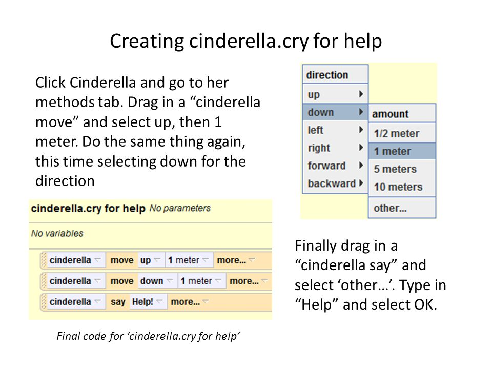 Creating cinderella.cry for help Click Cinderella and go to her methods tab.