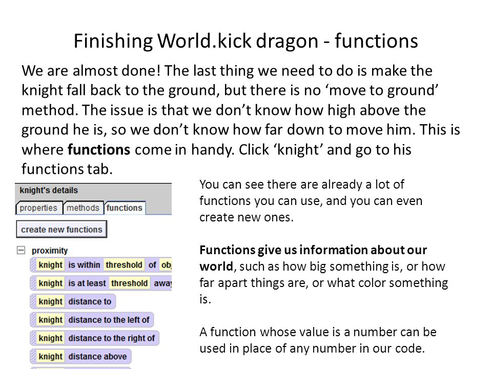 Finishing World.kick dragon - functions We are almost done.
