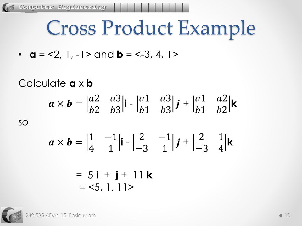 242-535 ADA: 15. Basic Math10 Cross Product Example