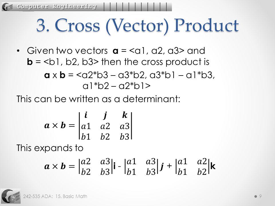 242-535 ADA: 15. Basic Math10 Cross Product Example