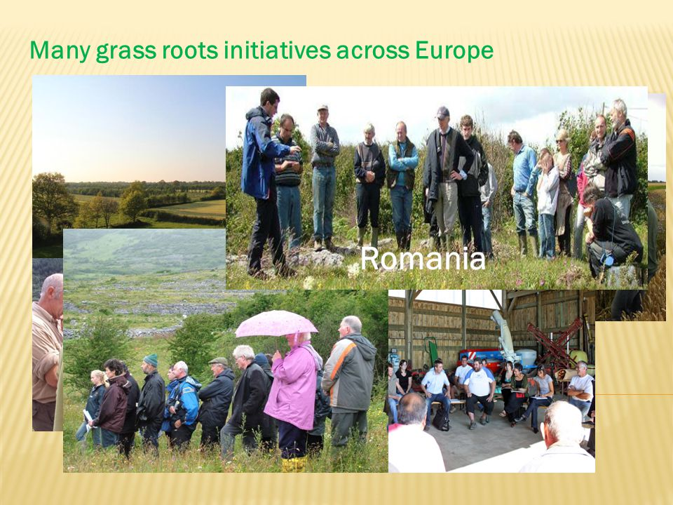 Many grass roots initiatives across Europe