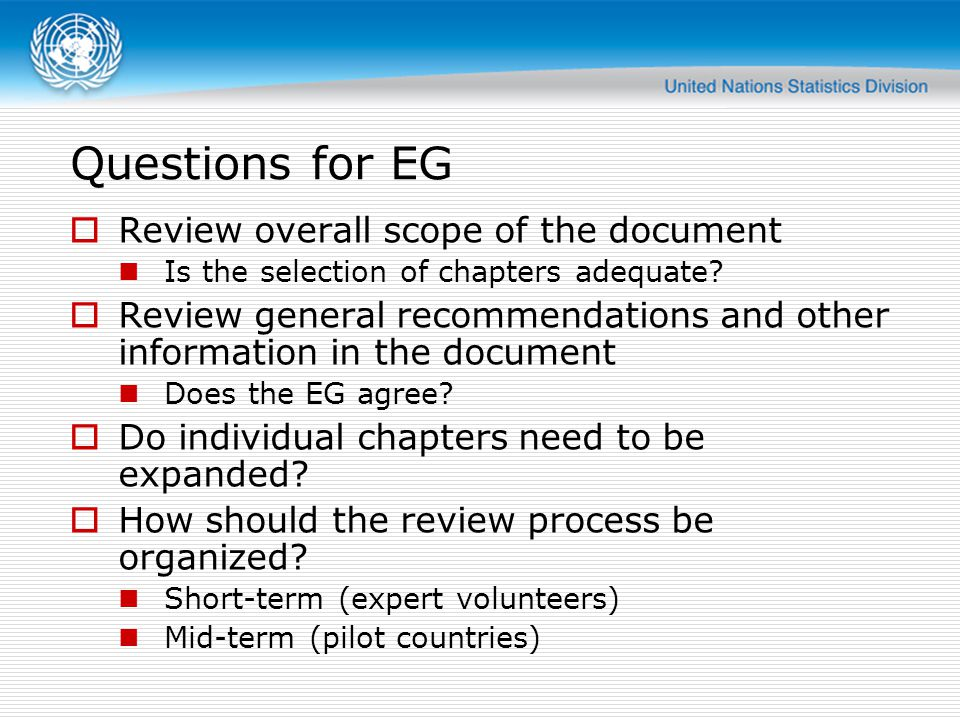 Questions for EG  Review overall scope of the document Is the selection of chapters adequate.