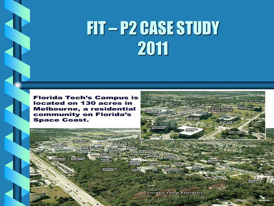 FIT – P2 CASE STUDY 2011 1