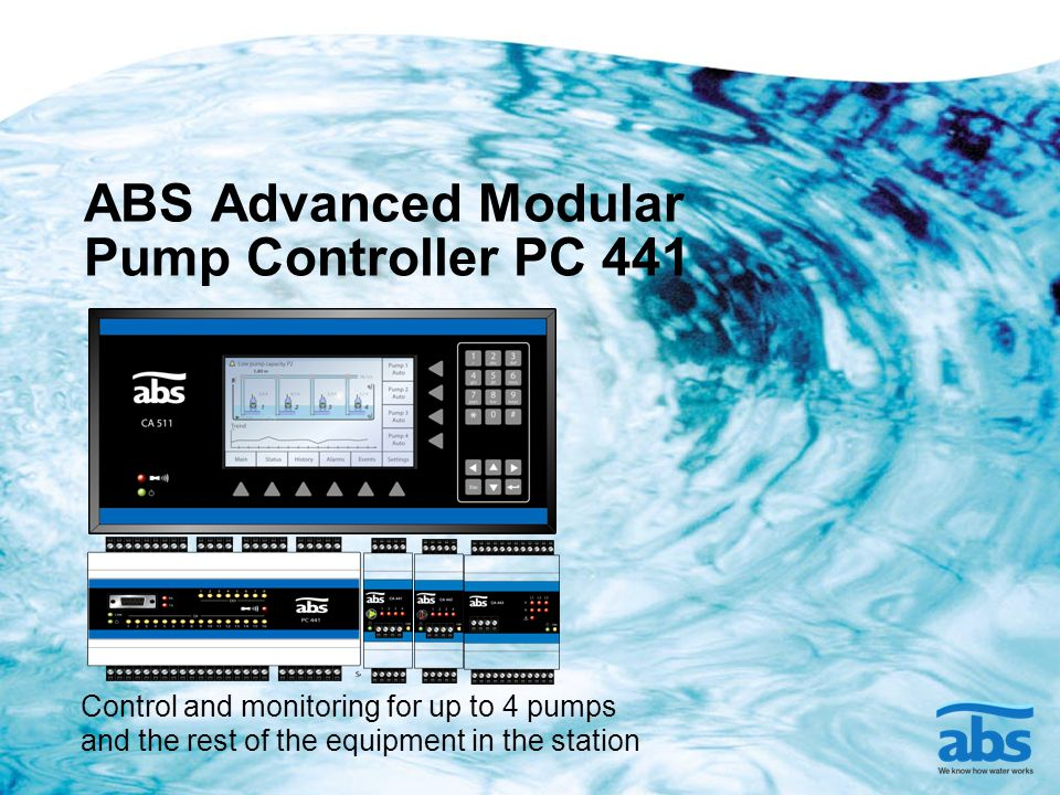 ABS Advanced Modular Pump Controller PC 441 Control and monitoring for up to 4 pumps and the rest of the equipment in the station