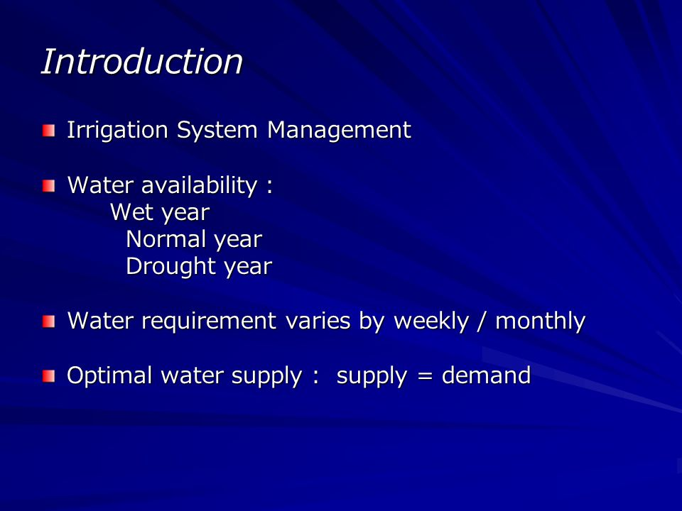 Introduction Saving water to next period or downstream projects Decision on real time Limit of available software Mathematical model for complex system