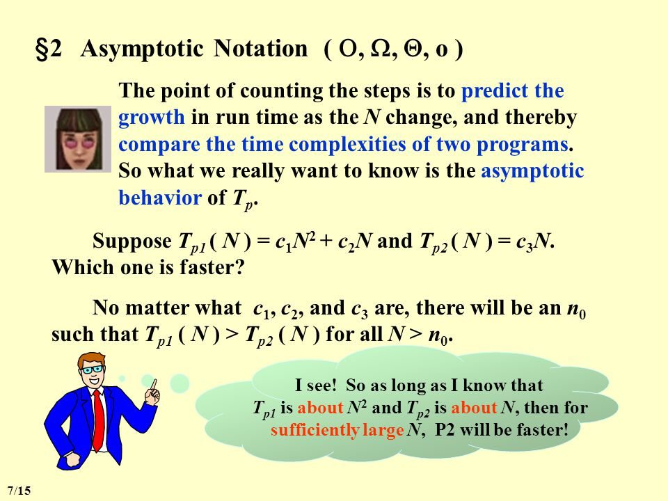 §1 What to Analyze Is it really necessary to count the exact number of steps .