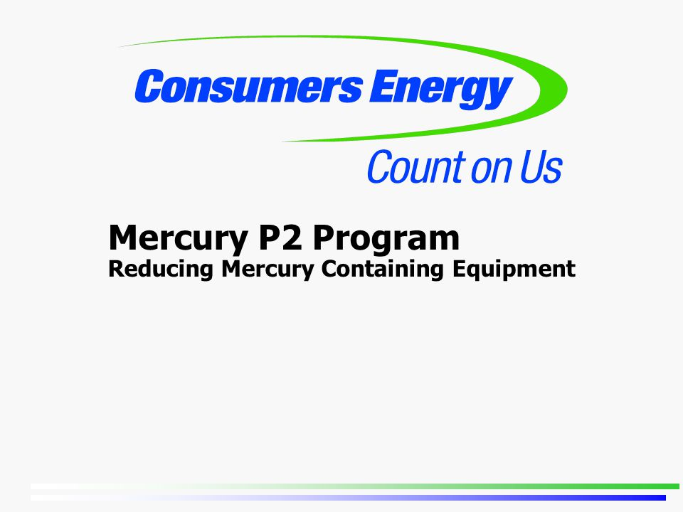 Mercury P2 Program Reducing Mercury Containing Equipment
