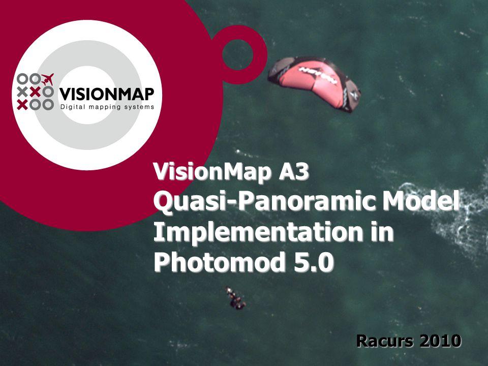 VisionMap A3 Quasi-Panoramic Model Implementation in Photomod 5.0 Racurs 2010