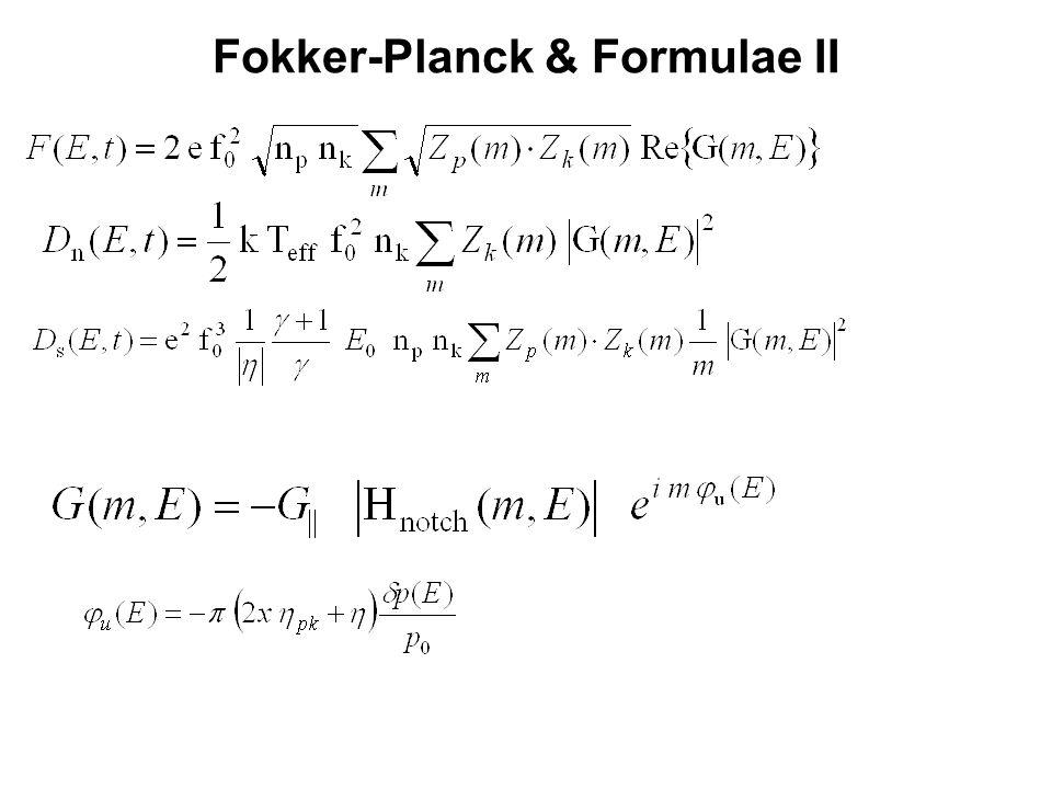 Fokker-Planck & Formulae II