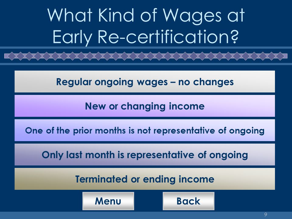 9 What Kind of Wages at Early Re-certification.