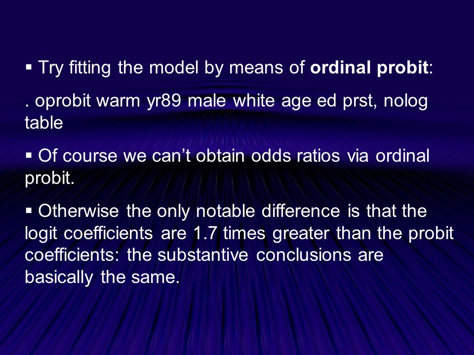  Try fitting the model by means of ordinal probit:.