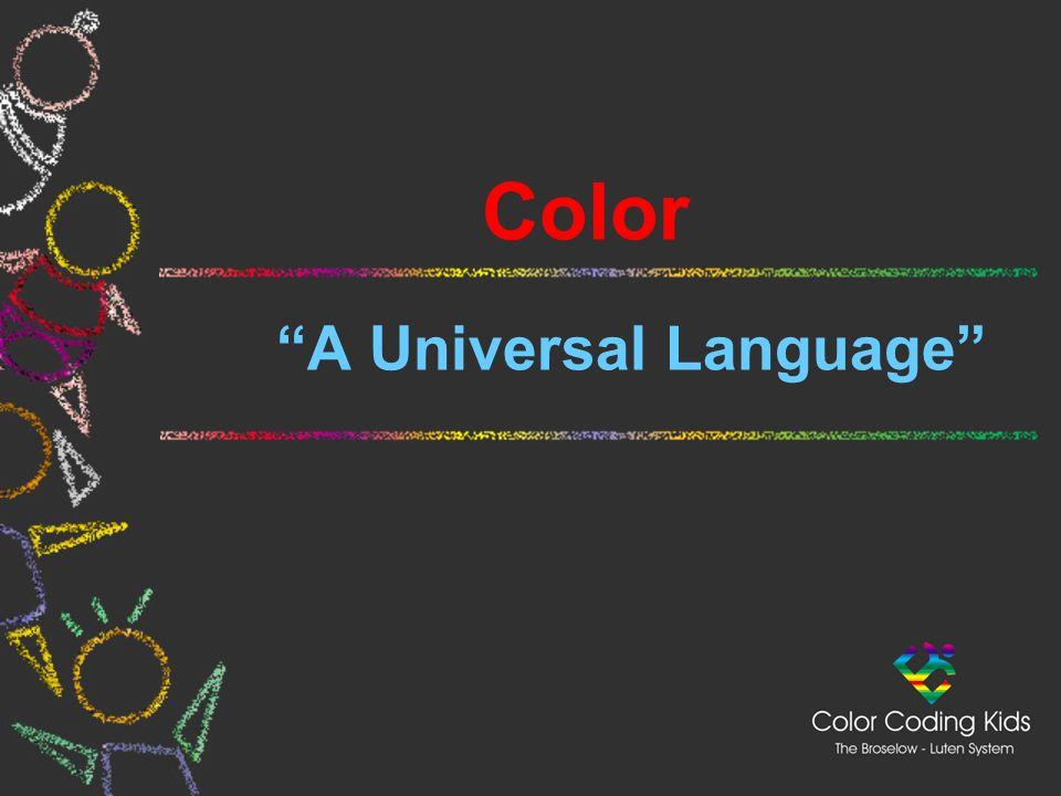 """Color """"A Universal Language"""""""