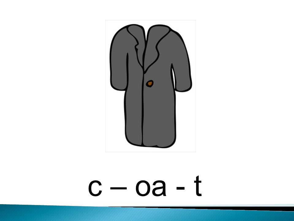 c – oa - t