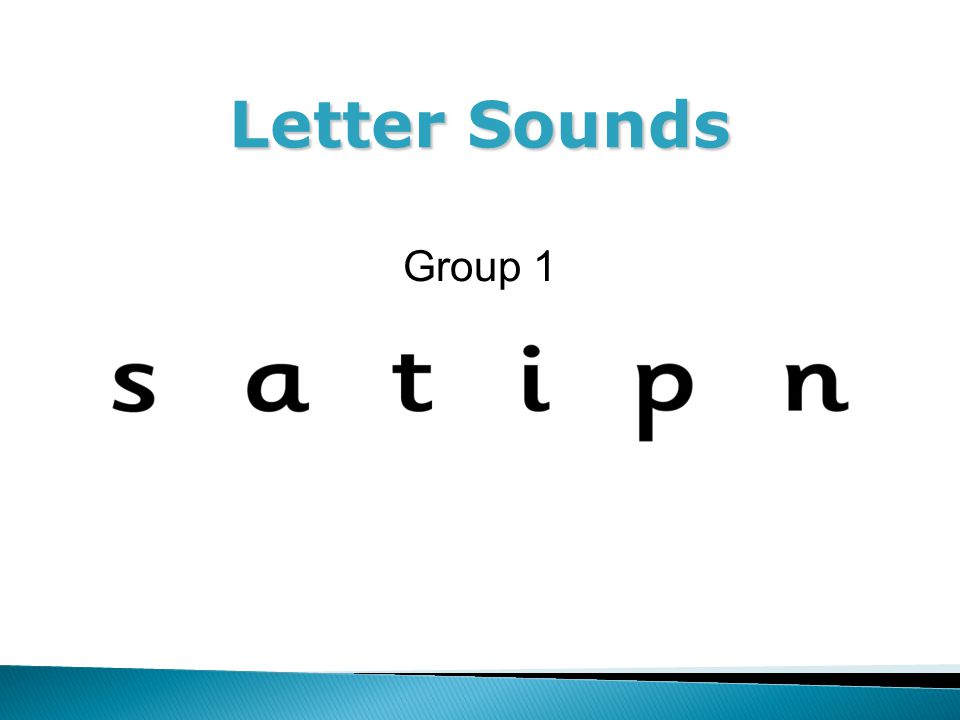 Letter Sounds Group 1