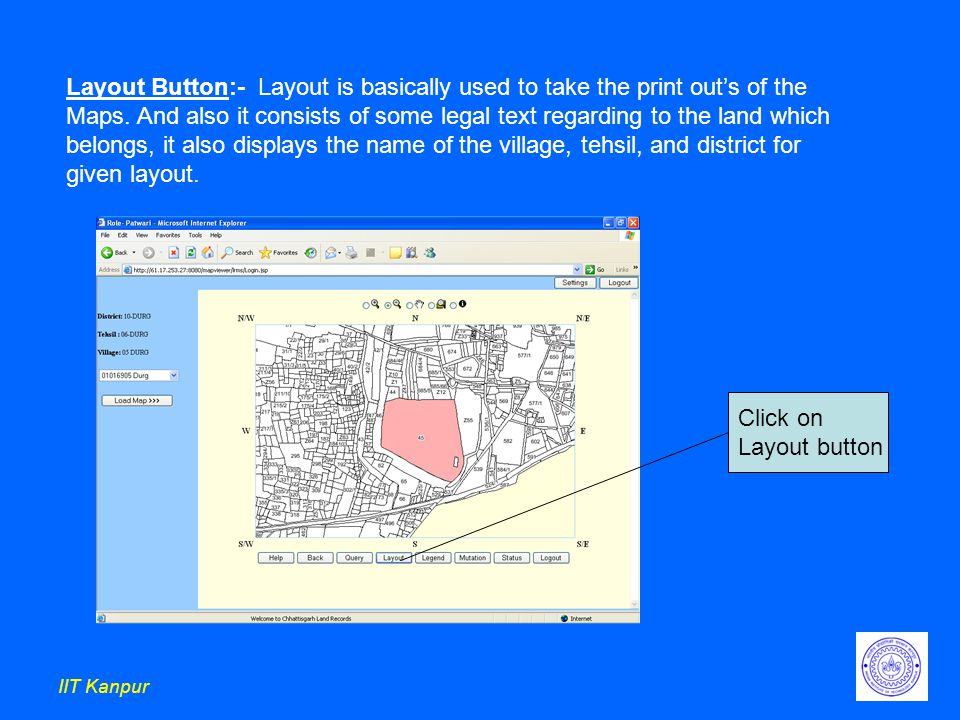 IIT Kanpur Layout Button:- Layout is basically used to take the print out's of the Maps.