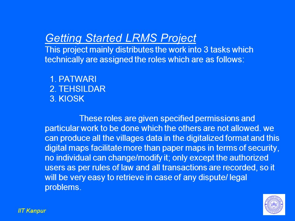 IIT Kanpur Getting Started LRMS Project This project mainly distributes the work into 3 tasks which technically are assigned the roles which are as follows: 1.