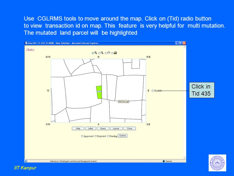 IIT Kanpur Use CGLRMS tools to move around the map.