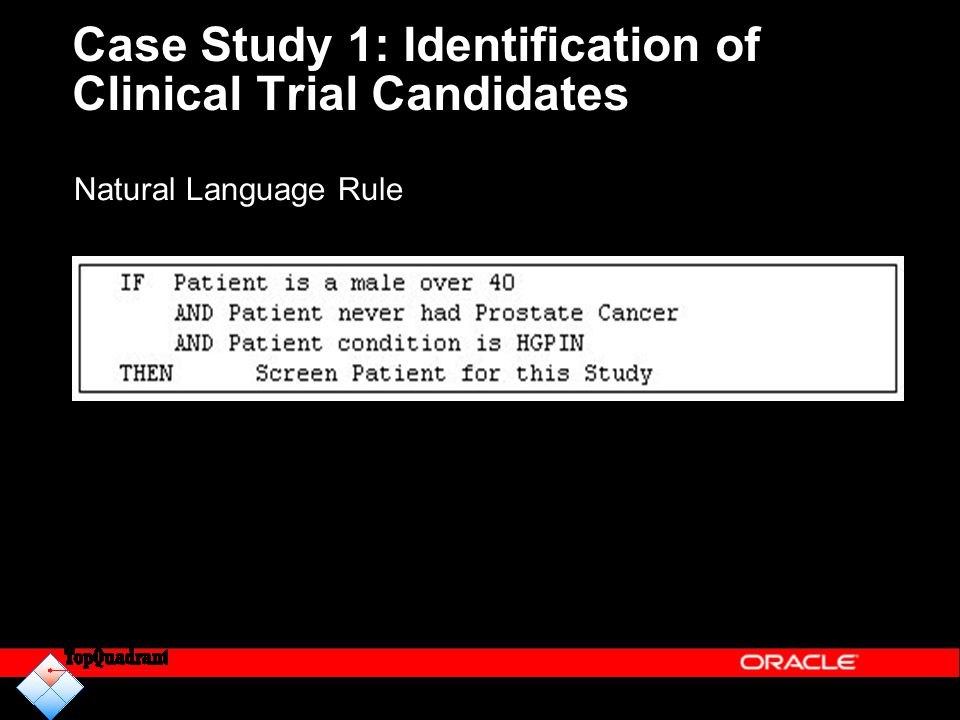 Case Study 1: Identification of Clinical Trial Candidates Natural Language Rule