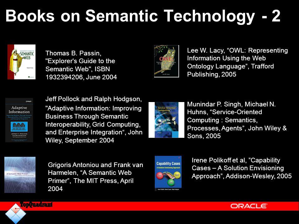 Books on Semantic Technology - 2 Thomas B. Passin,