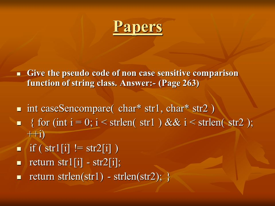 Papers Give the pseudo code of non case sensitive comparison function of string class.