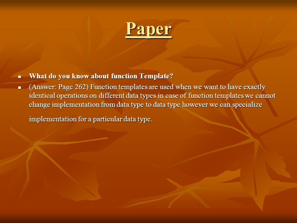 Paper What do you know about function Template. What do you know about function Template.