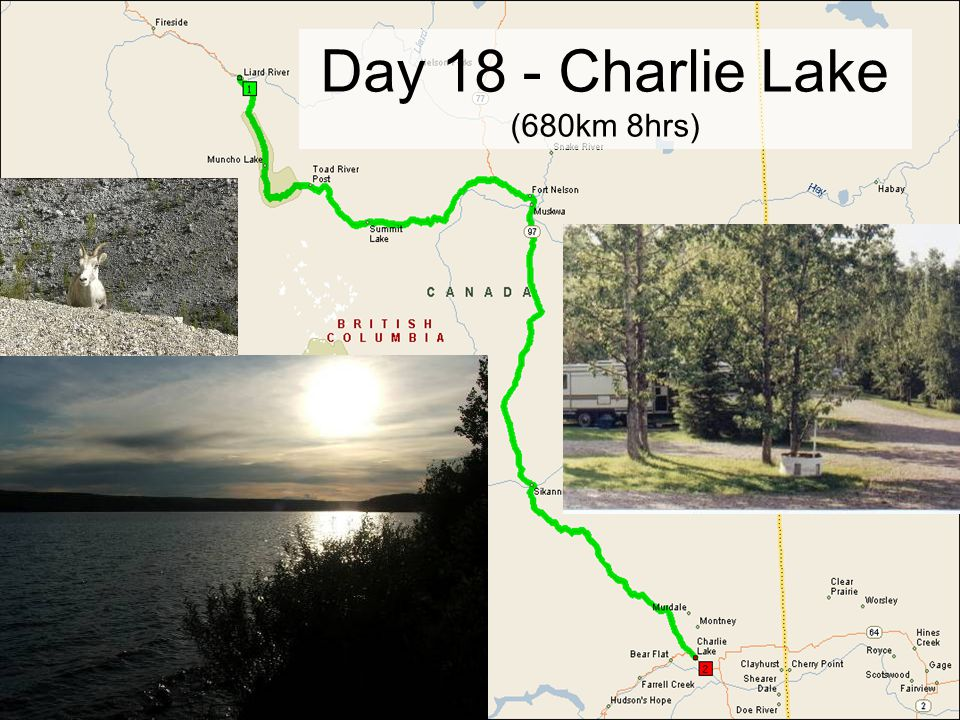 Day 18 - Charlie Lake (680km 8hrs)