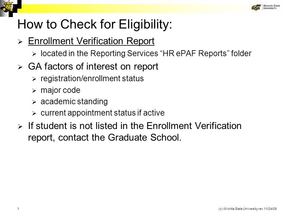 8 (c) Wichita State University rev.11/24/09 Example of the Enrollment Verification Report: