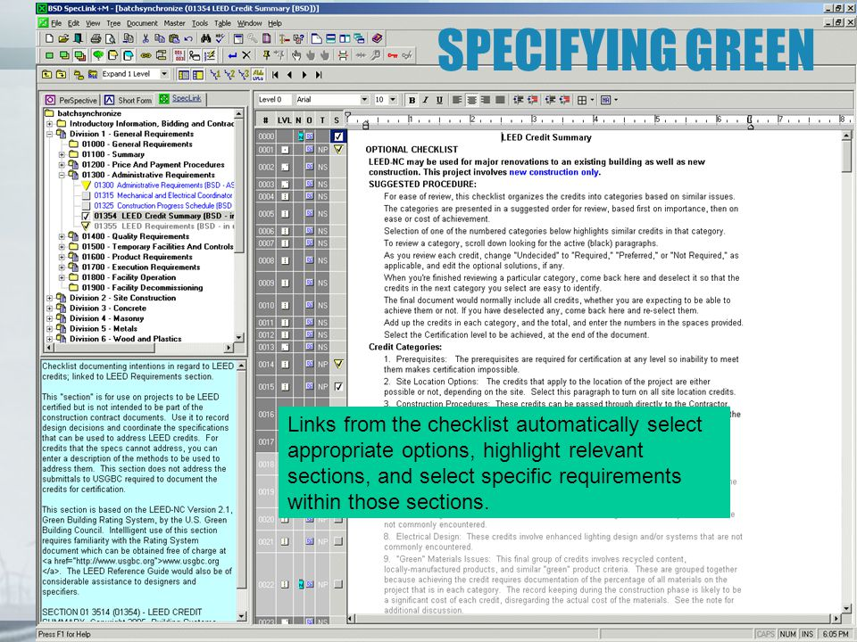 SPECIFYING GREEN Links from the checklist automatically select appropriate options, highlight relevant sections, and select specific requirements with