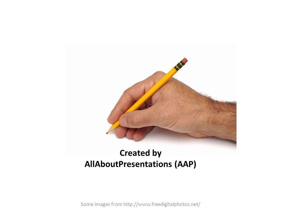 Created by AllAboutPresentations (AAP) Some images from http://www.freedigitalphotos.net/