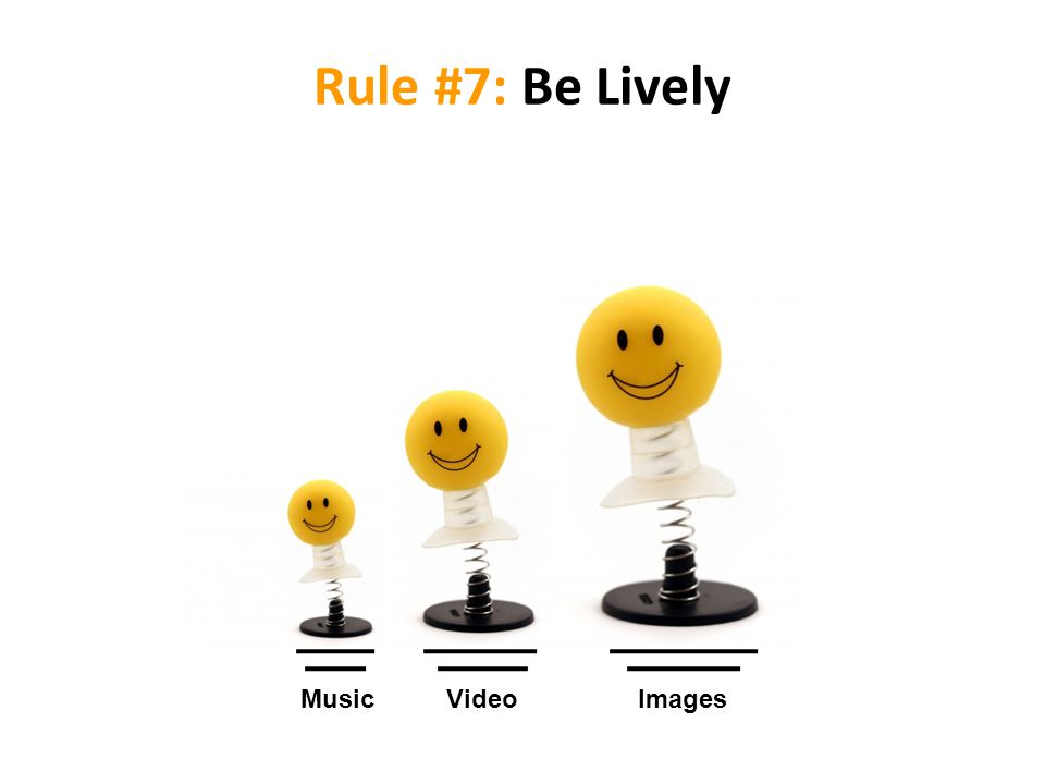 Rule #7: Be Lively MusicVideoImages