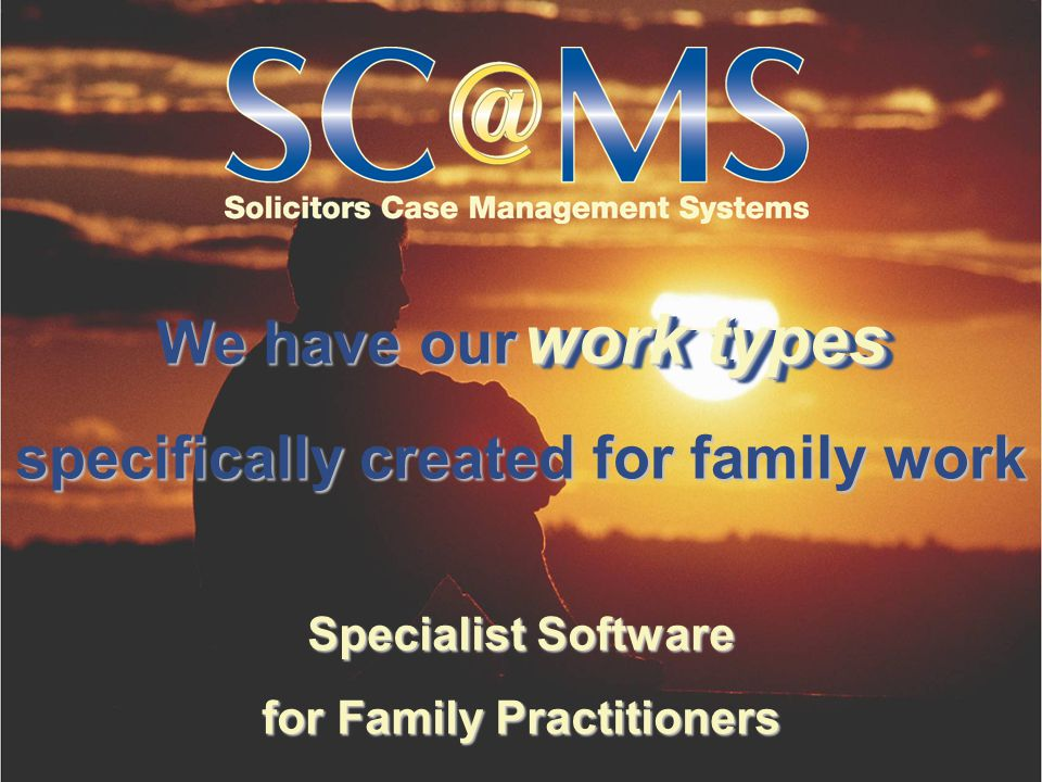We have our Specialist Software for Family Practitioners specifically created for family work work types work types