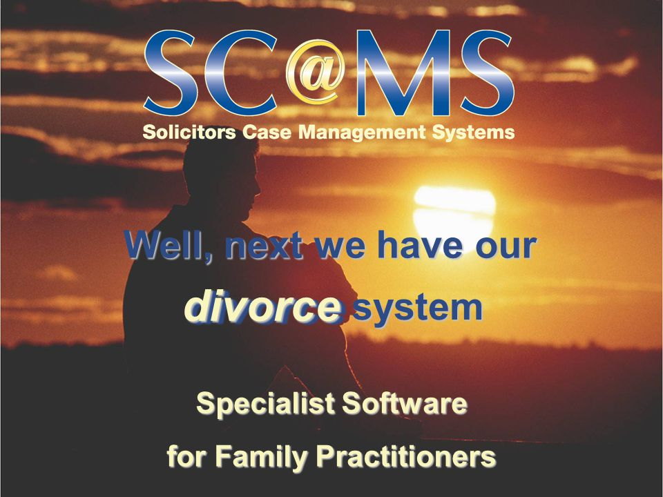 Well, next we have our Specialist Software for Family Practitioners divorce divorce system