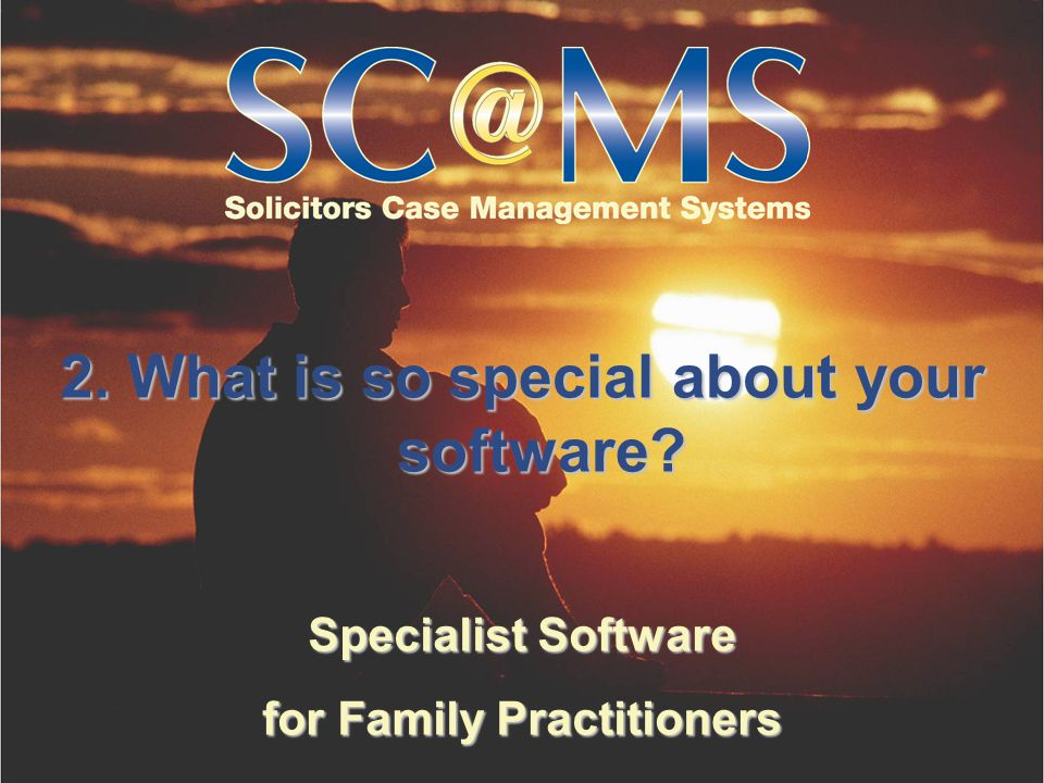 Specialist Software for Family Practitioners 2. What is so special about your software