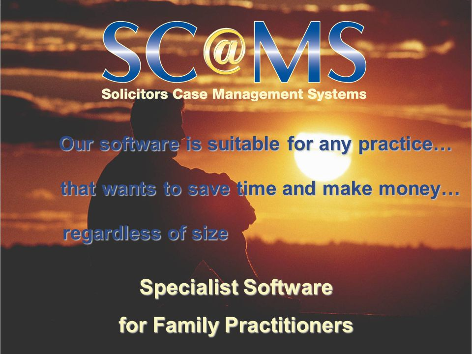 Specialist Software for Family Practitioners Our software is suitable for any practice… that wants to save time and make money… regardless of size