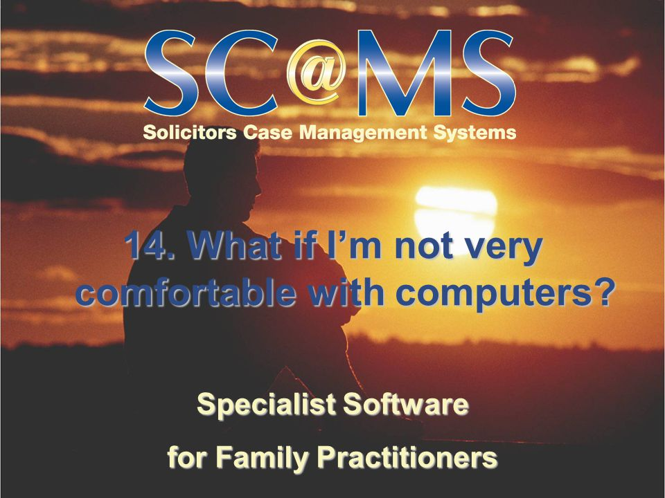 Specialist Software for Family Practitioners 14. What if I'm not very comfortable with computers